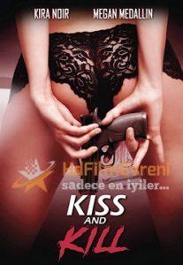 Kiss And Kill 2017