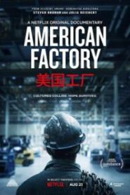 Amerikan Fabrikası – American Factory 2019
