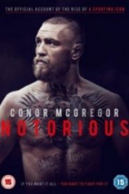 Conor Mcgregor – Notorious 2017