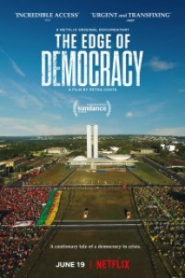 Demokrasinin Sınırı – The Edge of Democracy 2019