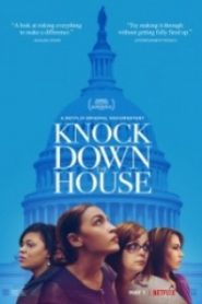 Evi Yıkmak – Knock Down the House 2019
