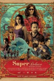 Super Deluxe – Çok Lüks 2019