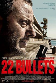 22 Bullets – Ölümsüz 2010